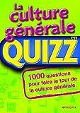 echange, troc Collectif - La culture générale en Quizz