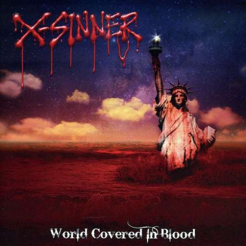 Original album cover of World Covered In Blood by X-Sinner