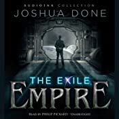 The Exile Empire: The Phoenix Wars | [Joshua Done]