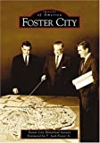 img - for By The Foster City Historical Society Foster City (Images of America) [Paperback] book / textbook / text book