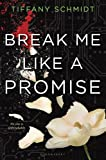 Break Me Like a Promise: Once Upon a Crime Family