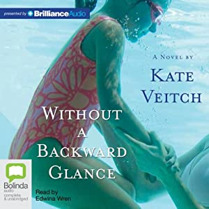 Without a Backward Glance | [Kate Veitch]