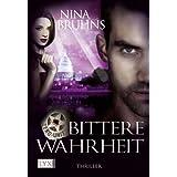 Zero Unit: Bittere Wahrheit (German Edition) ~ Nina Bruhns