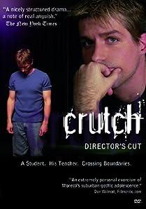 Crutch - Director's Cut