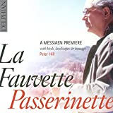 La Fauvette Passirenette: A Messiaen Premiere, With Birds, Landscapes & Homages