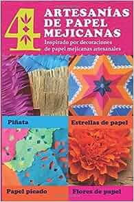 4 artesanias de papel mejicanas: Inspirado por