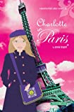 Charlotte in Paris (Beacon Street Girls)