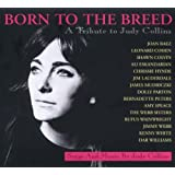 "Born to the Breed-Tribute to Judy Collinsvon ""Various"""