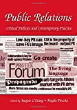 Public Relations: Critical Debates and Contemporary Practice: Critical Debates and Contemporary Problems