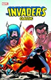 Invaders Classic, Vol. 3 (0785137203) by Thomas, Roy