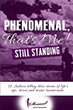 img - for Phenomenal, That's Me!: (Still Standing) book / textbook / text book
