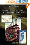 Mass Transfer and Separation Processe...