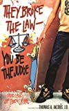 They Broke the Law-You Be the Judge: True Cases of Teen Crime