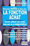 Nouveaux outils en ligne pour la fonction achat : Savoir utiliser les outils Internet de e-ngociation