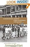 Aldabonazo: Inside the Cuban Revolutionary Underground, 1952-58: A Participant's Account