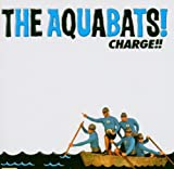 The Aquabats Charge!!