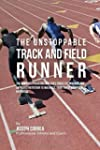 The Unstoppable Track and Field Runne...