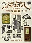 Sears, Roebuck Home Builder's Catalog...