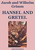 img - for Hansel and Gretel (Illustrated) book / textbook / text book