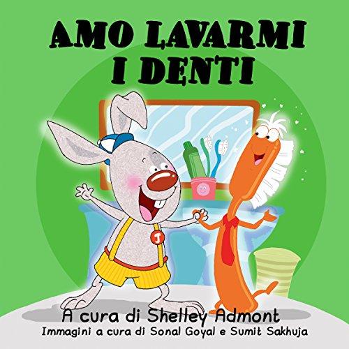 Ebook libri per bambini amo lavarmi i denti libri in for Libri in italiano