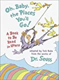 img - for Oh Baby the Places You`ll Go! A book to be read in Utero book / textbook / text book