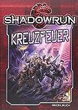 Shadowrun 5: Kreuzfeuer (Hardcover)