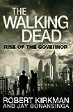 The Walking Dead (Walking Dead 1) by Jay Bonansinga, Robert Kirkman