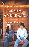 Rodeo Dreams (Harlequin Superromance)