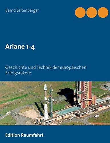 Ariane 1-4  [Leitenberger, Bernd] (Tapa Blanda)