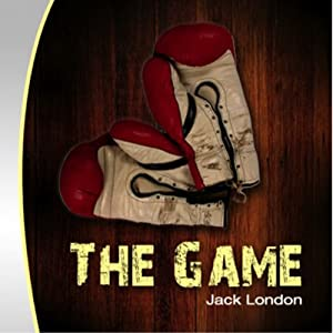 The Game | [Jack London]