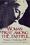 img - for Women First Among the Faithful book / textbook / text book