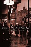 Literature in the First Media Age: Britain between the Wars (0674073150) by Trotter, David