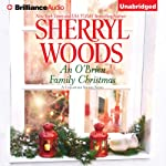 An O' Brien Family Christmas: A Chesapeake Shores Novel, Book 8 (       UNABRIDGED) by Sherryl Woods Narrated by Christina Traister