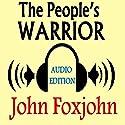 The People's Warrior (       UNABRIDGED) by John Foxjohn Narrated by Kirk Winkler