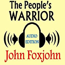 The People's Warrior (       UNABRIDGED) by John Foxjohn Narrated by Kirk Winkler