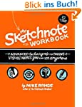The Sketchnote Workbook: Advanced tec...