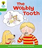 The Wobbly Tooth. Roderick Hunt, Thelma Page (Ort More Stories)