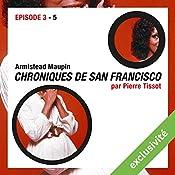 Chroniques de San Francisco: Episode 3 | Armistead Maupin
