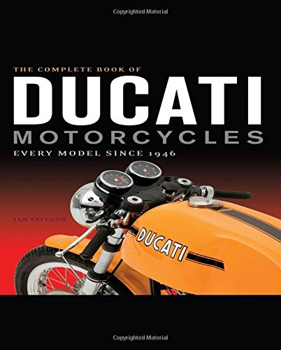 the-complete-book-of-ducati-motorcycles-every-model-since-1946