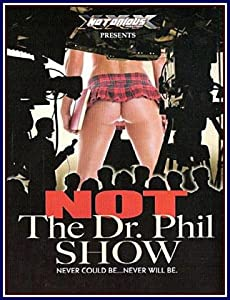 Not The Dr. Phil Show -dvd