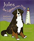 Jules The Lighthouse Dog [Hardcover]