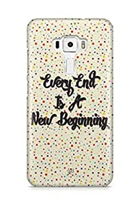 YuBingo Every End is a New Beginning Designer Mobile Case Back Cover for Asus Zenfone 3 552 KL