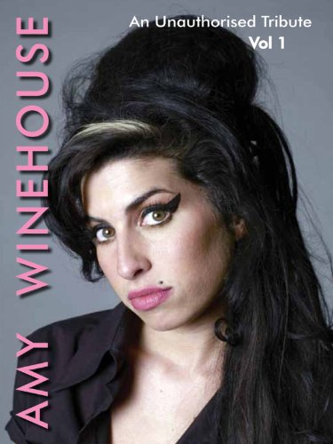 Amy Winehouse - An Unauthorised Tribute Vol 1