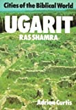 img - for Ugarit: Ras Shamra (Cities of the Biblical World) by Curtis, Adrian H. W. (1986) Paperback book / textbook / text book
