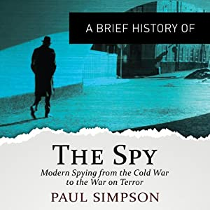 A Brief History of the Spy Audiobook