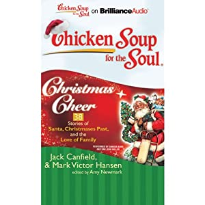 Chicken Soup for the Soul: Christmas Cheer Audiobook
