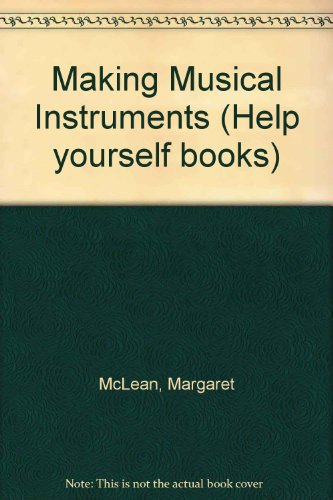 making-musical-instruments-help-yourself-books