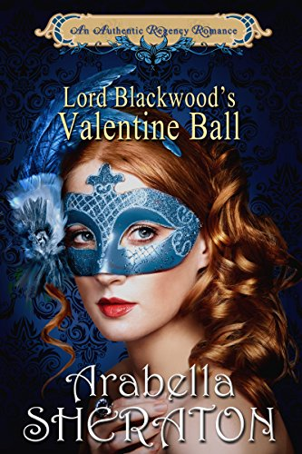 lord-blackwoods-valentine-ball-an-authentic-regency-romance-english-edition