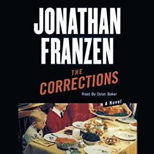 The Corrections: A Novel | [Jonathan Franzen]