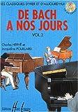 echange, troc Charles Herve, Jacqueline Pouillard - De Bach à nos jours Volume 2A